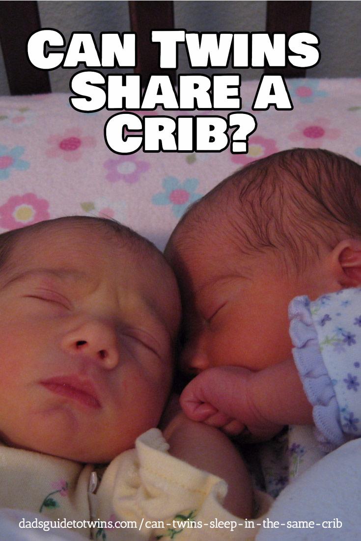Can Twins Sleep In The Same Crib