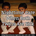 How to Handle Nighttime Care When Both Twins are Sick