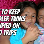 How to Keep Toddler Twins Occupied on Road Trips