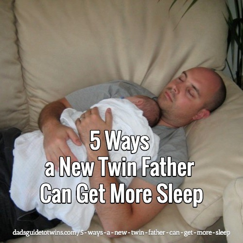 5 Ways a New Twin Father Can Get More Sleep