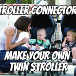 Stroller Connectors: Make Your Own Twin Stroller