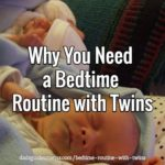 Why You Need a Bedtime Routine with Twins