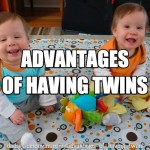 Advantages of Having Twins