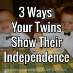 3 Ways Your Twins Show Their Independence