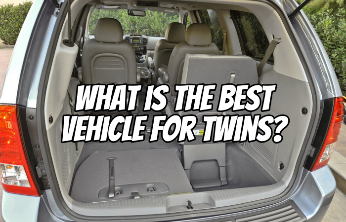What is the Best Vehicle for Twins?