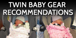 Twin Baby Gear Recommendations