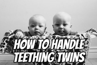 How to Handle Teething Twins (from symptoms to finding relief)