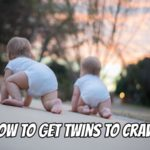 How to Get Twins to Crawl