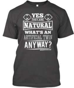 Yes, they are natural t-shirt