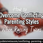 How to Overcome Conflicting Parenting Styles When Raising Twins