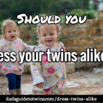 Should you dress your twins alike?