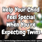 Help Your Child Feel Special When You're Expecting Twins