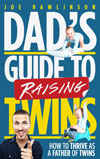 Dad's Guide to Raising Twins Book