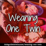 Weaning Just One Twin