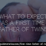 First time father of twins? Here's What to Expect