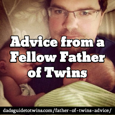 Father of Twins Advice