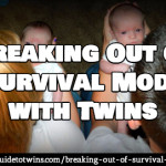 Breaking Out of Survival Mode with Twins