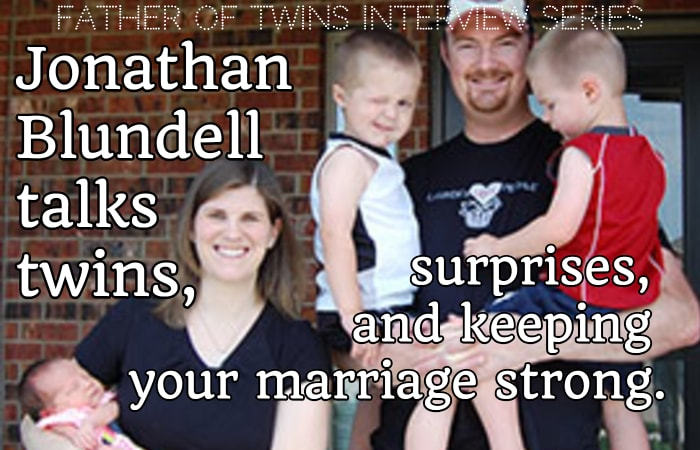 Jonathan Blundell on Twins, Surprises, and Keeping Your Marriage Strong