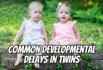 Common Developmental Delays in Twins
