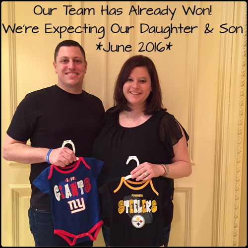 Our team has already won! We're expecting our daughter and son.