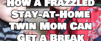 How a Frazzled Stay-at-Home Twin Mom Can Get a Break – Dad's Guide to Twins Podcast 115