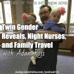 Twin Gender Reveals, Night Nurses, and Family Travel with Adam Ross – Podcast 116