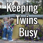 Keeping Twins Busy – Podcast 119