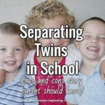 Separating Twins in School (pros & cons every parent should know)