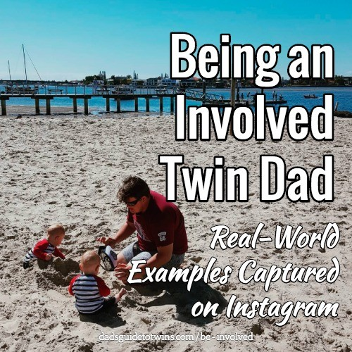Be Involved as a Twin Dad