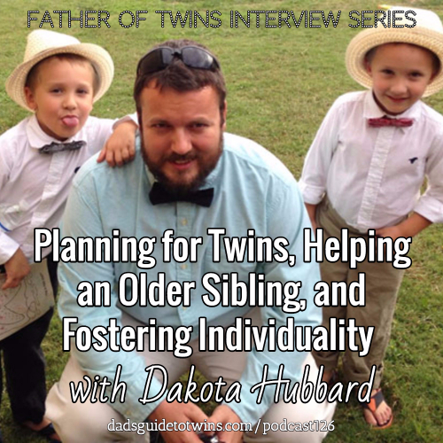 Interview with twin dad Dakota Hubbard