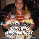 How to Celebrate Your Twins' First Birthday