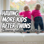 Having More Kids After Twins