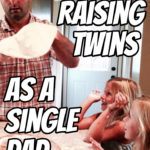 Raising Twins as a Single Dad