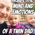 Inside the Twin Dad Mind and Emotions with Tom Owen – Podcast 138