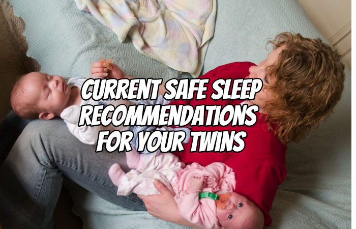 Current Sleep Recommendations for your Twins