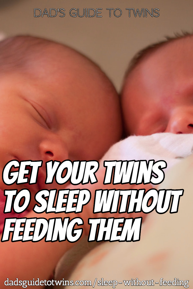 Get your twins to sleep without feeding them