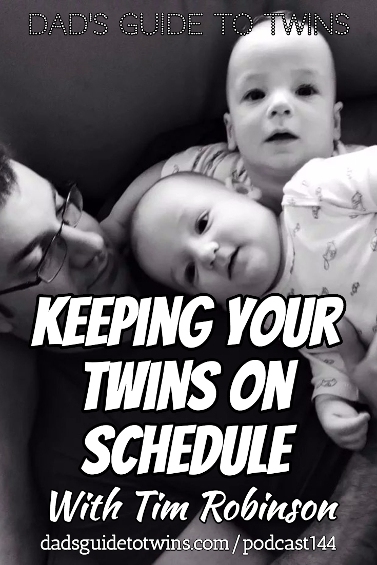 Keeping Your Twins on Schedule with Tim Robinson