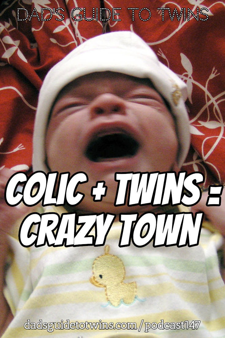 Colic + Twins = Crazy Town