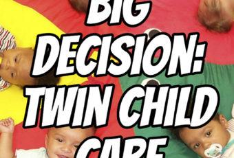 Big Decision: Twin Child Care – Podcast 148