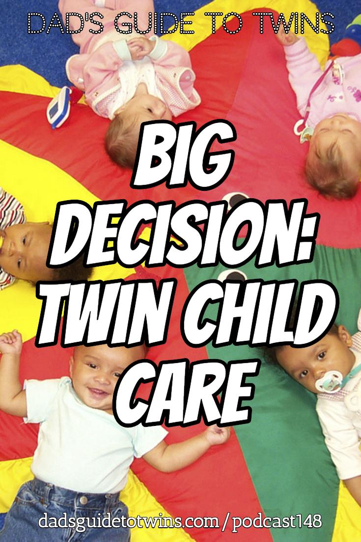 Big Decision: Twin Child Care