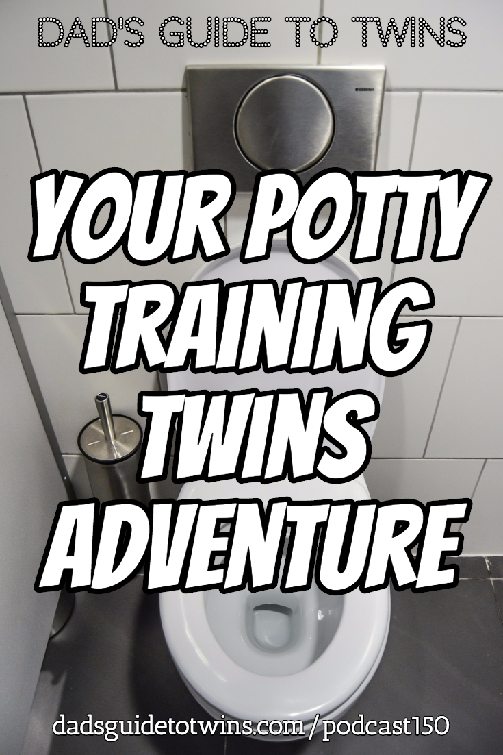 Your Potty Training Twins Adventure - Podcast 150
