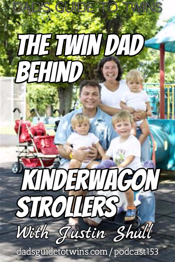 Twin Dad Behind Kinderwagon Strollers with Justin Shull