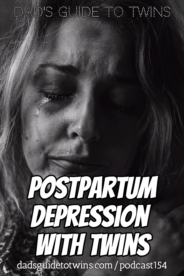 Postpartum Depression with Twins - Podcast 154