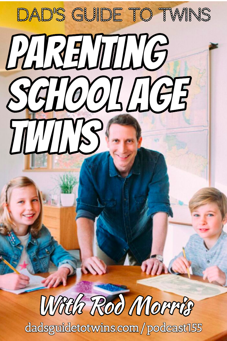 Parenting School Age Twins with Rod Morris