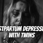 Postpartum Depression with Twins – Podcast 154