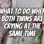 What to Do When Both Twins Are Crying at the Same Time