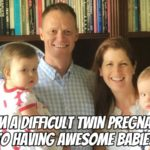 From a Miserable Twin Pregnancy to Having Awesome Babies with Ian Wasti – Podcast 178