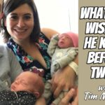 What Dad Wished He Knew Before Twins with Tim Murray – Podcast 179