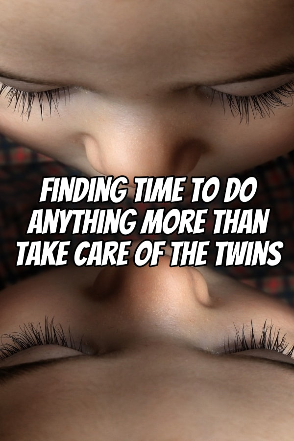 Taking care of your twins can be all time consuming. Here are proven tips from a father of twins about how to do more than just taking care of your twins.