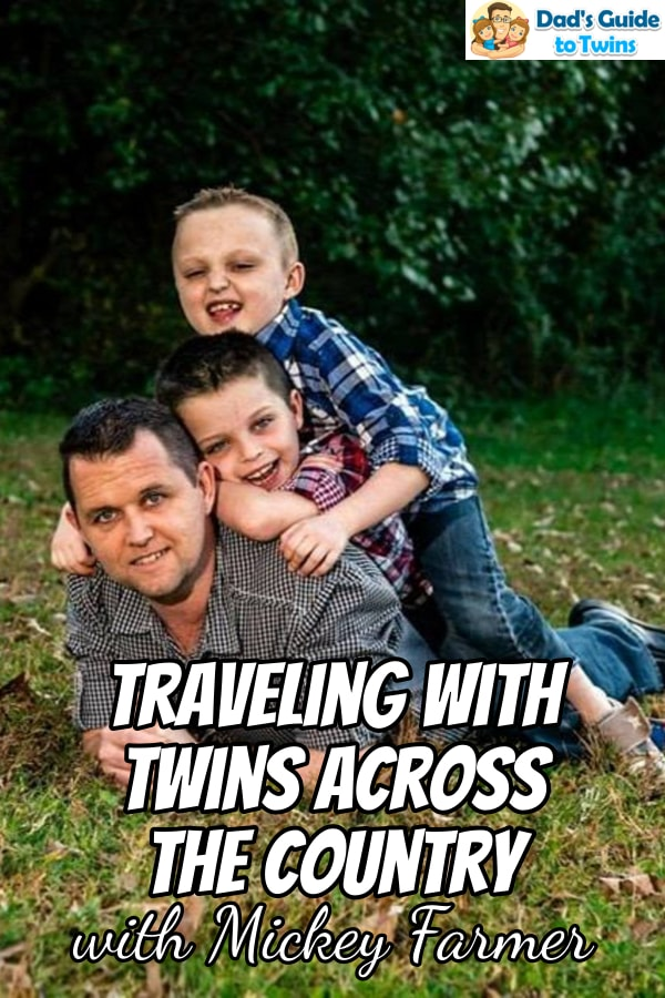 Father of twins Mickey Farmer shares his twin journey from infertility to traveling the country with his twin boys.